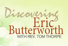 Discovering Eric Butterworth