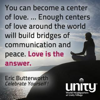 Eric Butterworth, love is the answer